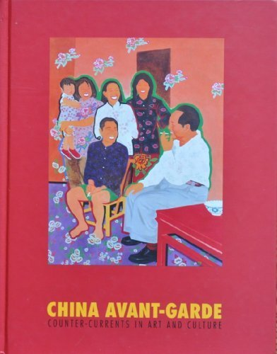 9780195864236: China Avant-garde: Counter-currents in Art and Culture