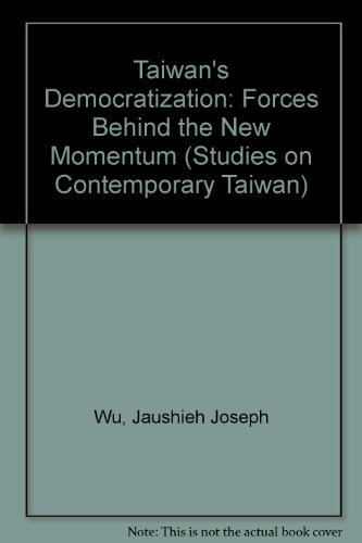 9780195864991: Taiwan's Democratization: Forces Behind the New Momentum (Studies on Contemporary Taiwan)