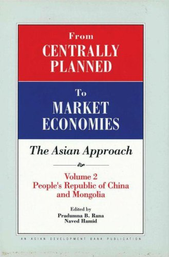 From Centrally Planned to Market Economies: The Asian Approach: Volume 2: People's Republic of Ch...