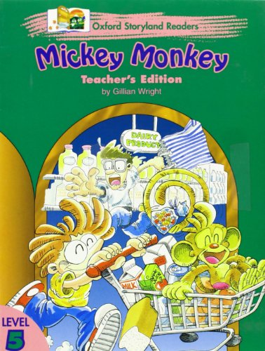 9780195866711: Oxford Storyland Readers 5: Mickey Monkey Teacher's Book