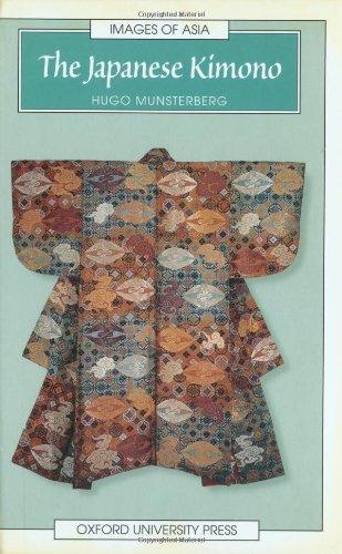 9780195875119: The Japanese Kimono (Images of Asia)