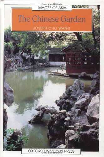 The Chinese Garden (Images of Asia): Joseph Cho Wang