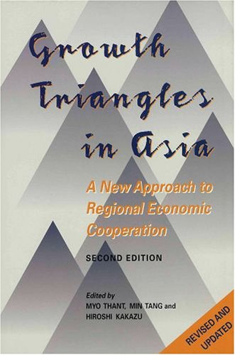 9780195877588: Growth Triangles in Asia: A New Approach to Regional Economic Cooperation