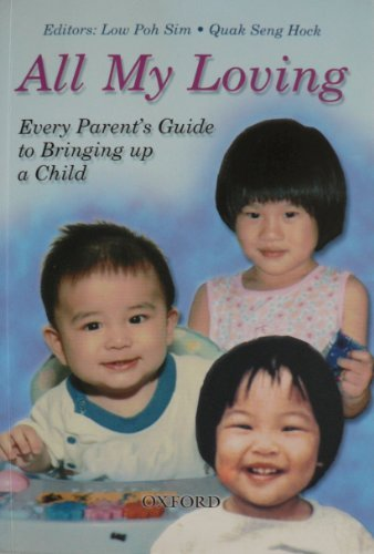 9780195885125: All My Loving: Every Parent's Guide to Bringing Up a Child