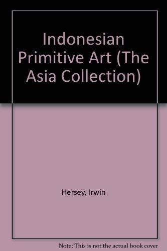 9780195885538: Indonesian Primitive Art