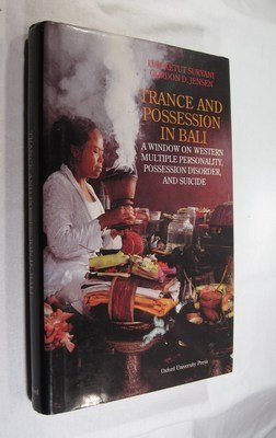9780195886108: Trance and Possession in Bali: A Window on Western Multiple Personality, Possession Disorder, and Suicide