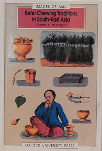 9780195886207: The Betel Chewing Traditions in South-East Asia (Images of Asia)