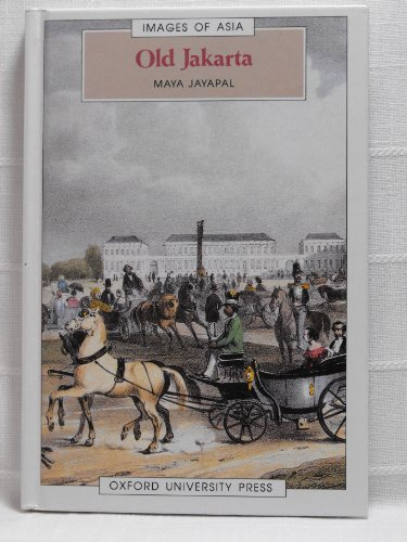 9780195886214: Old Jakarta (Images of Asia)