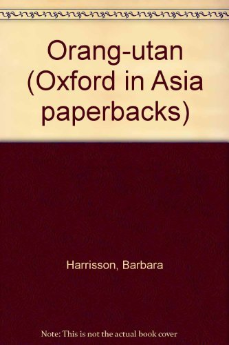Orang-Utan.: Harrisson, Barbara