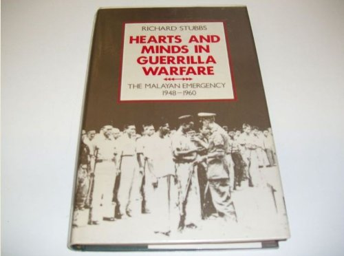 9780195889086: Hearts and Minds in Guerrilla Warfare: The Malayan Emergency 1948-1960 (East Asian Historical Monographs)