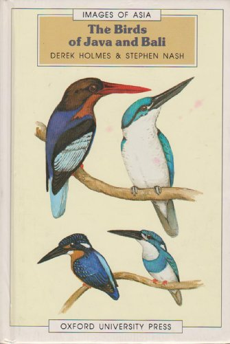 9780195889277: The Birds of Java and Bali (Images of Asia)