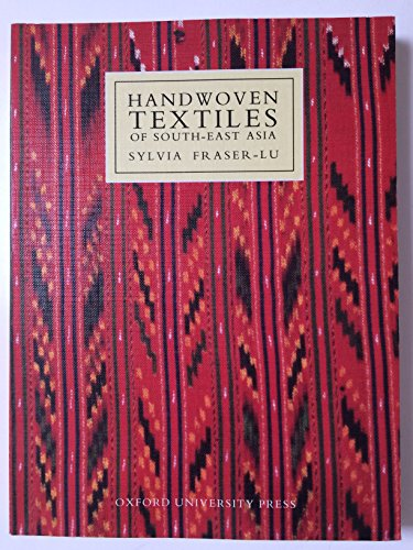 9780195889543: Handwoven Textiles of South-East Asia