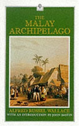 The Malay Archipelago (Oxford in Asia Hardback: Alfred Russel Wallace,