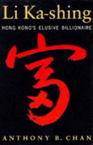 9780195900767: Li Ka-shing: Hong Kong's Elusive Billionaire