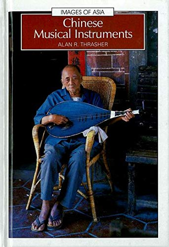 9780195907773: Chinese Musical Instruments