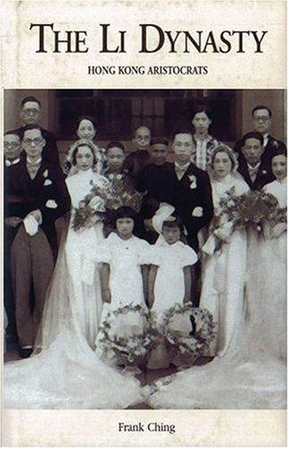 9780195909043: The Li Dynasty: Hong Kong Aristocrats