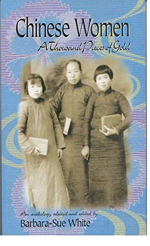 9780195914870: Chinese Women: A Thousand Pieces of Gold