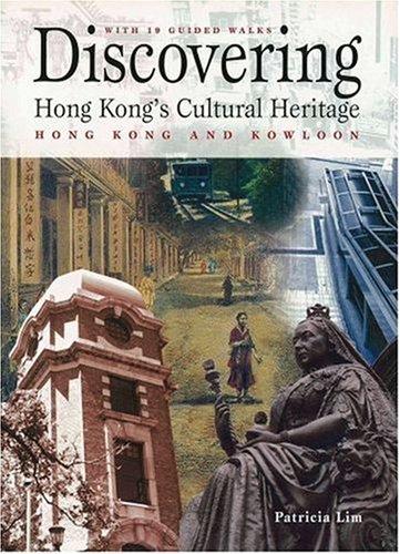 9780195927238: Discovering Hong Kong's Cultural Heritage: Hong Kong island and Kowloon