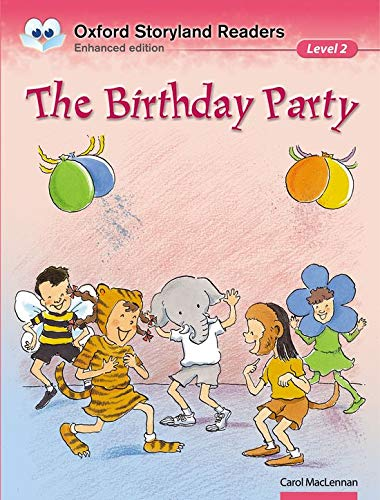 Oxford Storyland Readers Level 2: The Birthday: OUP Oxford