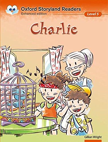 9780195969627: Oxford Storyland Readers: Level 5: Charlie