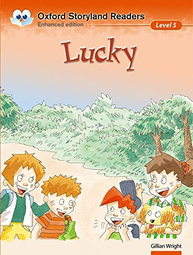 9780195969634: Oxford Storyland Readers level 5: Lucky: Lucky Level 5