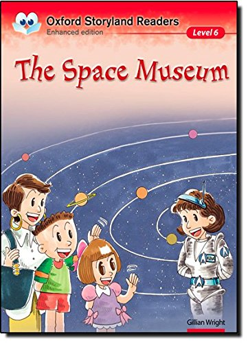 9780195969665: Oxford Storyland Readers Level 6: The Space Museum