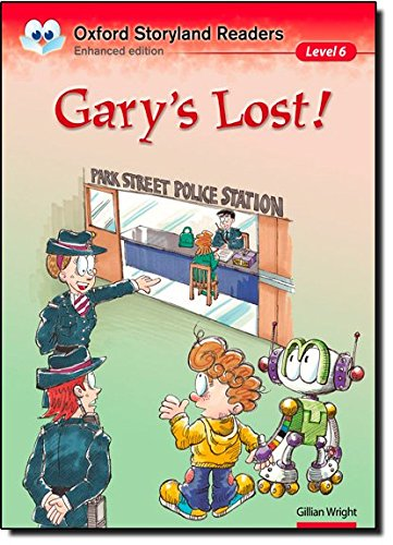 9780195969672: Oxford Storyland Readers. Level 6 Gary's Lost!
