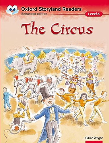9780195969689: Oxford Storyland Readers: Level 6: The Circus