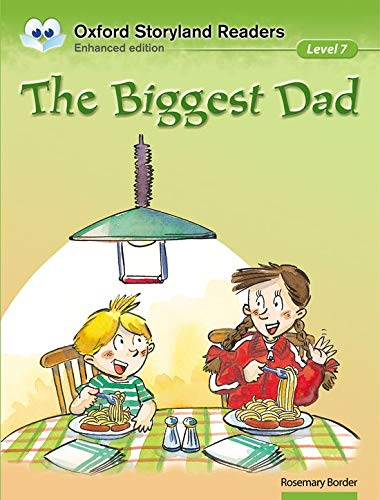 9780195969702: Oxford Storyland Readers Level 7: Oxford Storyland Readers 7. The Biggest Dad