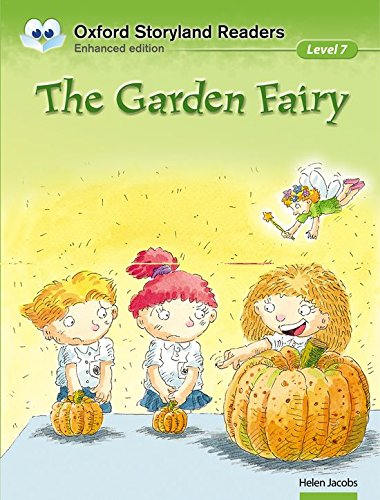 9780195969719: Oxford Storyland Readers level 7: the Garden Fairy