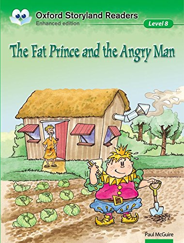 9780195969757: Oxford Storyland Readers level 8: the Fat Prince and the Angry Man