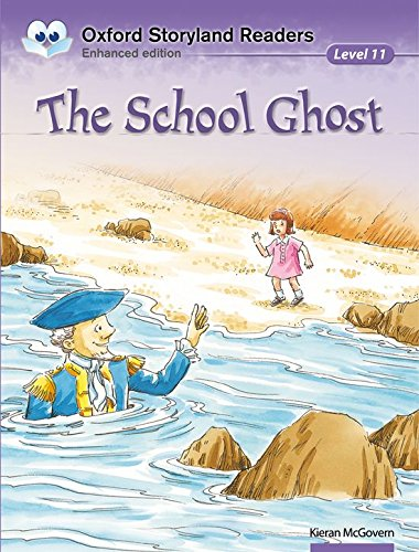 9780195969856: Oxford Storyland Readers level 11: the School Ghost