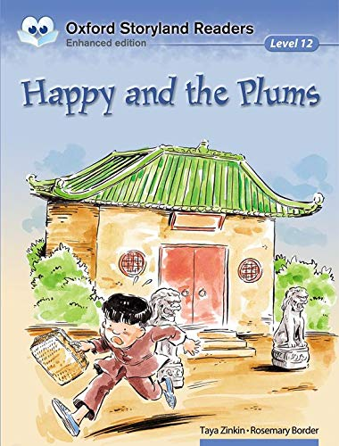 9780195969900: Oxford Storyland Readers Level 12: Happy and the Plums