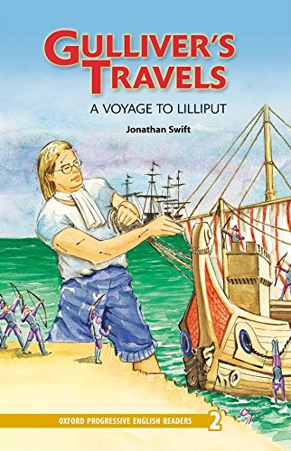 9780195971361: Oxford Progressive English Readers: Grade 2: Gulliver's Travels — A Voyage to Lilliput: 2100 Headwords