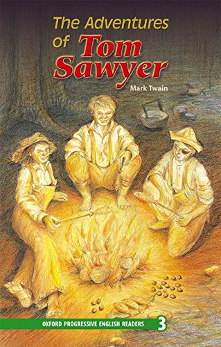 9780195971422: New Oxford Progressive English Readers 3. The Adventures of Tom Sawyer: 3100 Headwords