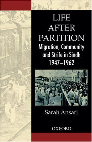 9780195978346: Life after Partition: Migration, Community and Strife in Sindh: 1947 - 1962