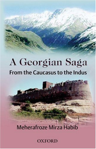 9780195978483: A Georgian Saga: From the Caucasus to the Indus