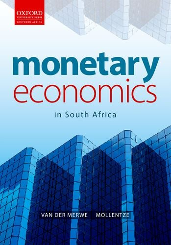 9780195983937: The Monetary Economics: Monetary Economics in South Africa