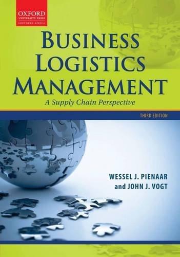Business Logistics Management: Wessel Pienaar (Editor), John Vogt (Editor)
