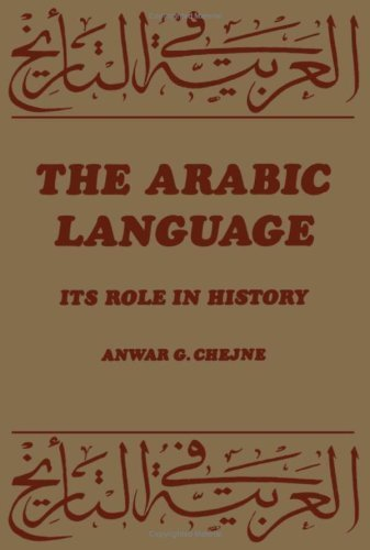 9780196154961: The Arabic language: Its role in history
