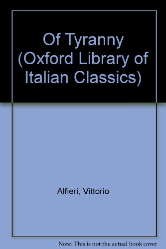 Of Tyranny: Alfieri, Vittorio