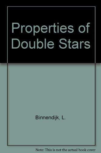 Properties of Double Stars, a Survey of Parallaxes and Orbits: Binnendijk, Leendert