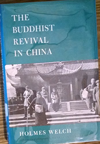 9780196266909: The Buddhist Revival in China, with a Section of Photographs by Henry Cartier-Bresson