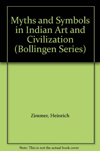 9780196284590: Myths and Symbols in Indian Art and Civilization (Bollingen Series)