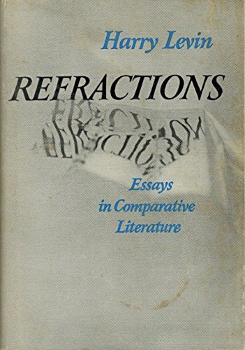 9780196315614: Refractions: Essays in Comparative Literature