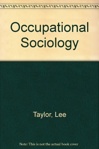 9780196316802: Occupational Sociology.