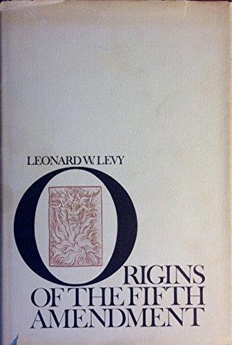 9780196316970: Origins of the Fifth Amendment