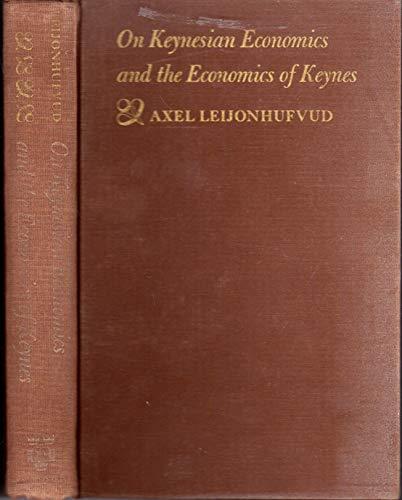 9780196317151: On Keynesian economics and the economics of Keynes: A study in monetary theory
