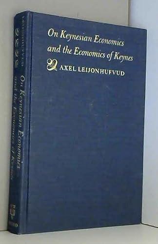 9780196317151: On Keynesian Economics and the Economics of Keynes A Study in Monetary Theory