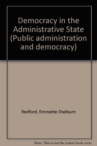 9780196317779: Democracy in the Administrative State